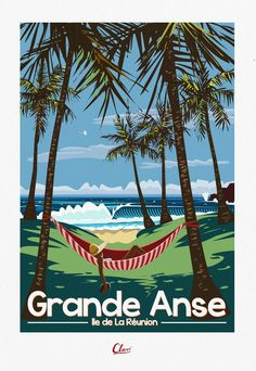 AfficheClaveGrandeAnse - New Site Vintage Beach Posters, Vintage Poster, Vintage Postcards, Tropical Art, Tropical Paintings, Tabu, Surf Art, Beaches In The World, Outdoor