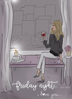 Friday night - I love you ❤ Hello Friday, Hello Weekend, Bon Weekend, Happy Friday, Illustration Mode, Illustrations, Rose Hill Designs, Claudia Rodriguez, Days And Months