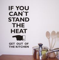 If you can't stand the Heat!!   Great wall sticker from £8.99