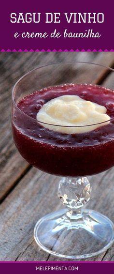 Sagu de vinho tinto e creme de baunilha - Confira como fazer um verdadeiro sagu com vinho. Essa é uma típica receita da culinária gaúcha, a sobremesa representa a tradição da serra gaúcha e dos descendentes italianos.