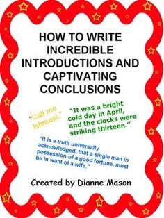 Free handout is a mini-lesson for students about how to open and close their essays. It outlines 7 ways for students to write introductions that grab the reader's attention and 5 ways for them to write conclusions without resorting to tired and boring methods. Examples are given for each method...