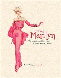 William Travilla is one of the best costume designers of all time and Marilyn Monroe his most famous client. Dressing Marilyn: How a Hollywood Icon Was Styled b Marilyn Monroe Books, Estilo Marilyn Monroe, Marylin Monroe, Hollywood Icons, Hollywood Star, Hollywood Fashion, Hollywood Celebrities, Hollywood Glamour, Marlene Dietrich