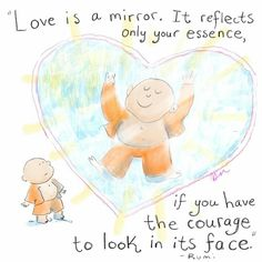 Love is a mirror ~ Buddha Doodles