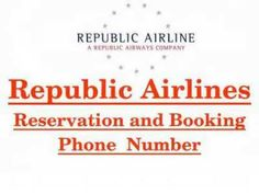 Dial 1-844-313-4736 Republic Airlines Booking and Reservations phone number. Republic Airways is the airline holding company based in Indianapolis, US. Company is incorporating business strategies for the airlines throughout US. It provides republic airlines flight booking phone number for any kind of help you need. It's provide best Republic Airlines Reservations Phone Number 1-844-313-4736 and simply know attractive offers by dialling Republic Airlines Ticket Booking Phone Number. Contact…
