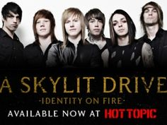 A Skylit Drive... Take away identity to fire and just read it again. :) I thought this was to good to be real if I didn't catch identity to fire underneath the name