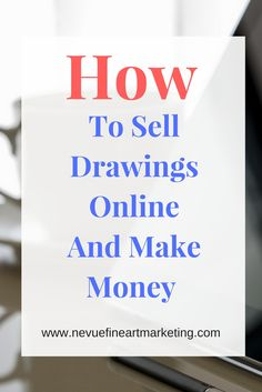To Sell Drawings Online And Make Money How to Sell Drawings Online and Make Money. Learn everything you need to know about selling drawings online.How to Sell Drawings Online and Make Money. Learn everything you need to know about selling drawings online. Earn Money Online, Make Money Blogging, How To Make Money, Online Income, Selling Art Online, Online Art, Online Games, Teen Money, Making Money On Youtube