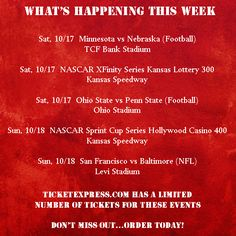 Lots going on this week...make sure you join in on the fun! View our inventory & order online at TicketExpress.com or call our office at 402-398-1999 to place your order and we'll get it packaged up and ready for you. #follow #sports #college #football #minnesota #ohiostate #pennstate #nebraska #huskers #gbr #NASCAR #xfinityseries #kansaslottery300 #sprintcupseries #hollywoodcasino400 #nfl #sanfrancisco #49ers #baltimore #ravens