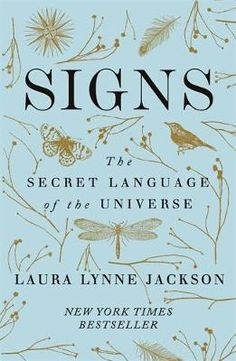 EBook Signs: The Secret Language of the Universe Author Laura Lynne Jackson and Random House Audio