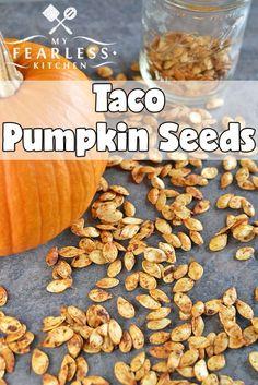 Taco Pumpkin Seeds - My Fearless Kitchen # Fearless # Kitchen # Pumpkin # S . Taco Pumpkin Seeds - My Fearless Kitchen # Fearless # Kitchen # Pumpkin # S . Spicy Pumpkin Seeds Recipe, Pumpkin Seed Recipes Baked, Oven Roasted Pumpkin Seeds, Seasoned Pumpkin Seeds, Flavored Pumpkin Seeds, Best Pumpkin Seed Recipe, Savory Pumpkin Seeds, Perfect Pumpkin Seeds, Homemade Pumpkin Seeds