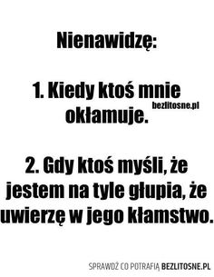 Nienawidzę mów prawdę Happy Photos, Magic Words, In My Feelings, Motto, Slogan, Quotations, Texts, Life Quotes, Funny Memes