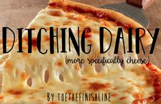 toethefinishline:  Ditching Dairy (more specifically cheese):  I receive a lot of messages from people who are transitioning to a vegan lifestyle but they are struggling to eliminate cheese from their diet. Many people have no trouble cutting out meat eggs or milk from their diet but when it comes to cheese they think I could never live without it. Trust me weve all been there. From personal experience I can tell you that it is possible!  It may seem hard at first. Youre thinking Ill never…
