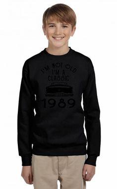 i'm not old i'm a classic 1989 Youth Sweatshirt