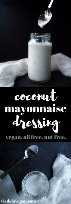Coconut mayonnaise dressing | vegan, oil free, nut free | from viedelavegan.com