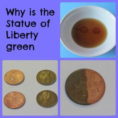 Student Activity:  Why is the Statue of Liberty green? During this activity, students explore a chemical reaction using vinegar, salt, and pennies.  Safety:  Be sure to wear safety goggles and wash your hands with soap and water when you are done.