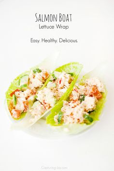 Quick and easy lunch idea! Salmon Boat Lettuce Wraps-simple, light and delicious!