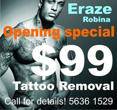 Eraze Opening Special for Tattoo Removal Robina.