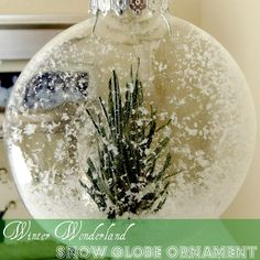 Snow Globe Ornaments Tutorial - also other wonderful ornaments