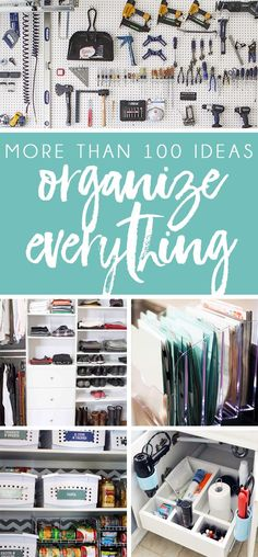 More than 100 home organization ideas! Get the inspiration you need and tips for how to organize each and every room of the house! #homeorganizationdeclutter