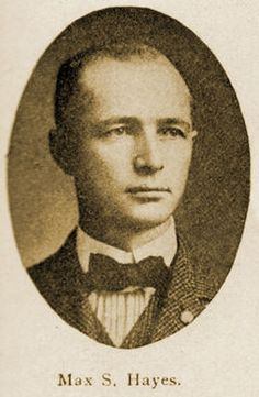 Max S. Hayes, editor of the Cleveland Citizen.