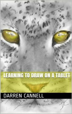 Learning to Draw on a Tablet (book) by Darren Cannell. If you are interested in learning to draw on an iPad or an Android then this interactive e-book is for Sketchbook Pro, Ipad Art, Learn To Read, Digital Media, Painting & Drawing, Ebooks, Graphic Design, Teaching, Drawings