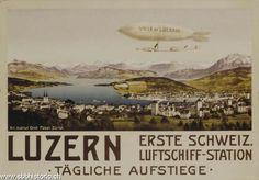 Luzern. Erste Schweiz. Luftschiff-Station. Täglich Aufstiege