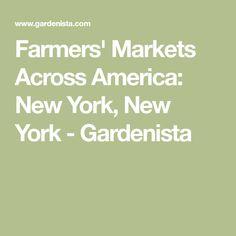 Farmers' Markets Across America: New York, New York - Gardenista