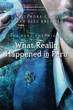 "Cover Reveal: The Bane Chronicles ""What Really Happened in Peru"""