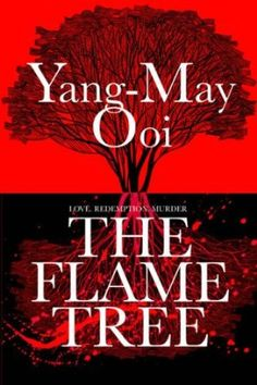 Shameless plug here! This is my book: The Flame Tree: Yang-May Ooi #books #thriller #goodread #malaysia #legal