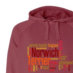Norwich Terrier Garment Dyed Hoodie Sweatshirt by WryToastDesigns, $45.00