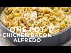One-Pot Chicken Bacon Alfredo Pasta - Good Cook Good Cook
