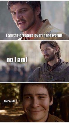 Prince Oberyn, Daario Naharis, Podrick. Game of thrones funny. Meme/caption