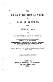 The whole duty of a woman, or, An infallible guide to the fair sex : containing rules, directions, and observations, for their conduct and behavior through all ages and circumstances of life, as virgins, wives, or widows : with ... rules and receipts in every kind of cookery .. : Free Download & Streaming : Internet Archive