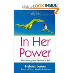 In her power : reclaiming your authentic self  Lerner, Helene 155.333 L