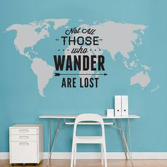 Travel Quote - Typographic Map -  Not All Those Who Wander Are Lost World Map