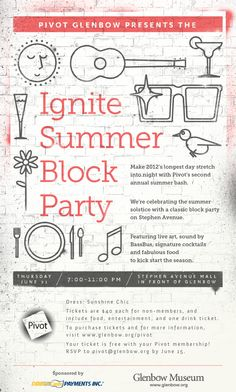 Pivot's Ignite Summer Block Party - June 21   www.Pivot.Glenbow.org Signature Cocktail, Block Party, Word Out, Calgary, Stuff To Do, June, Events, Street Style, Architecture
