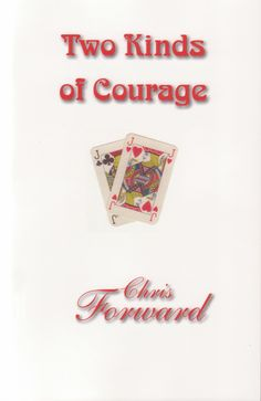 Buy Two Kinds of Courage by Christopher Forward and Read this Book on Kobo's Free Apps. Discover Kobo's Vast Collection of Ebooks and Audiobooks Today - Over 4 Million Titles! Man Weave, Free Apps, My Books, This Book, Audiobooks, Adventure, Collection, Products, Adventure Game