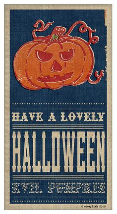Love it - have a lovely Halloween - not really a phrase I've heard before.  :)