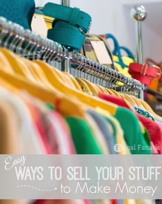 Are you trying to make some extra cash? Read these easy ways that you can sell your stuff to make extra money. A few of them you may never even thought about doing!