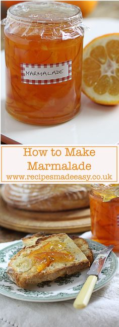 Marmalade- made easy Available from January for a few weeks, Seville oranges with their bitter tartness makes the best marmalade. A little time consuming but easy to make. Delicious on toast.