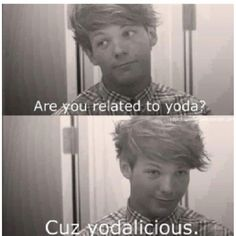 Yodalicious(: !!! I absolutely LOVE cheesy pick up lines!!! <3