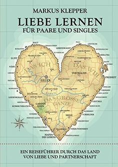 Liebe lernen für Paare und Singles. Eine glückliche Partnerschaft aufbauen. Liebesbeziehungen pflegen (Partnerlink*) Single Sein, Love Is All, Tricks, Venus, Magazines, Sport, Amazon, Fitness, Books