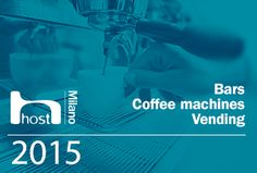 #Host2015 #HostMilano #Bar #coffeemachines #vending #exhibition #Milano #coffee #fair