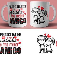 caneca felicidade é ser casado com o melhor amigo Tea And Books, Fantasy Pictures, Mug Printing, Glitter Cards, Garden Seating, Clay Pots, Tupperware, Mug Designs, Gifts In A Mug