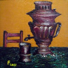 Samovar by Paul Costin  April 2011, 20×20 cm, oil on canvas, palette knife technique   * Artists' Oil Colour range from Winsor & Newton
