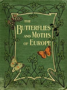 The Butterflies and Moths of Europe,1903,cover「ヨーロッパの蝶と蛾」(イギリス/1903年)表紙