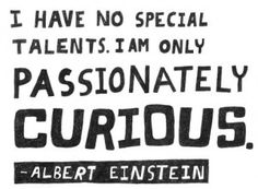 passionately curious...x