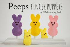 While Wearing Heels: Felt Peeps Finger Puppet Tutorial #easter #peeps #fingerpuppet #felt