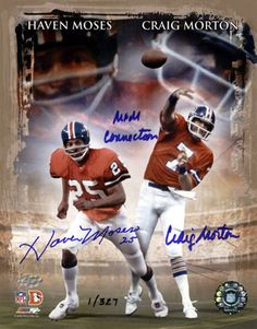 haven moses denver broncos | Haven Moses and Craig Morton Denver Broncos - 8x10 Dual Autographed ...    http://blogs.denverpost.com/broncos/2013/01/01/broncos-afc-championship-35-years-today/17764/