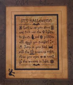 Foxwood Crossings It's Halloween - Cross Stitch Pattern. Lock your doors and turn out the lights or ghosts and goblins will spook you tonight. Jump in your bed,