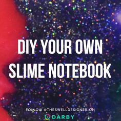 DIY Slime Notebook for Back to School